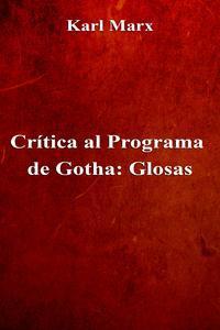 Libro CRÍTICA AL PROGRAMA DE GOTHA: GLOSAS