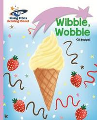 Libro READING PLANET - WIBBLE, WOBBLE - LILAC: LIFT-OFF