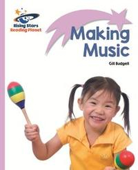 Libro READING PLANET - MAKING MUSIC - LILAC: LIFT-OFF