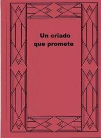 Libro UN CRIADO QUE PROMETE