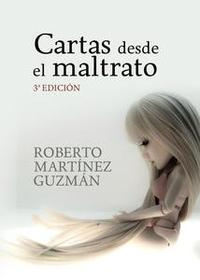 Libro CARTAS DESDE EL MALTRATO (DIARIO REAL DE UNA MUJER MALTRATADA)