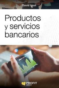 Libro PRODUCTOS Y SERVICIOS BANCARIOS