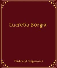 Libro LUCRETIA BORGIA