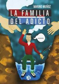 Libro LA FAMILIA DEL ADICTO