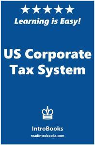Libro US CORPORATE TAX SYSTEM