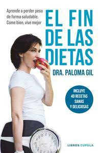 Libro EL FIN DE LAS DIETAS