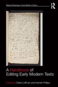 Libro A HANDBOOK OF EDITING EARLY MODERN TEXTS