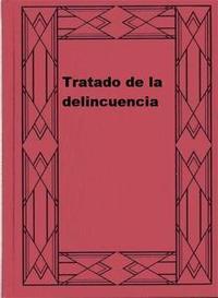 Libro TRATADO DE LA DELINCUENCIA