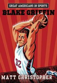 Libro GREAT AMERICANS IN SPORTS: BLAKE GRIFFIN