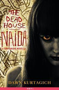 Libro THE DEAD HOUSE: NAIDA