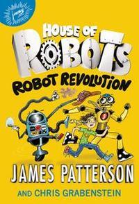 Libro HOUSE OF ROBOTS: ROBOT REVOLUTION