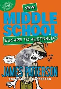 Libro MIDDLE SCHOOL: ESCAPE TO AUSTRALIA