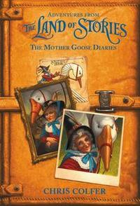 Libro ADVENTURES FROM THE LAND OF STORIES: THE MOTHER GOOSE DIARIES
