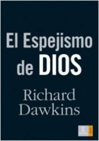 Libro EL ESPEJISMO DE DIOS