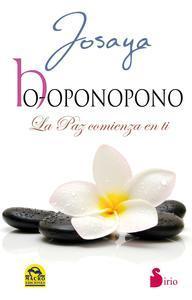 Libro HO-OPONOPONO. LA PAZ COMIENZA EN TI