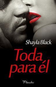 Libro TODA PARA ÉL (SERIE WICKED LOVERS 9)