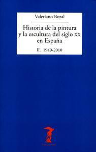Libro HISTORIA DE LA PINTURA Y LA ESCULTURA DEL SIGLO XX EN ESPAÑA. VOL. II
