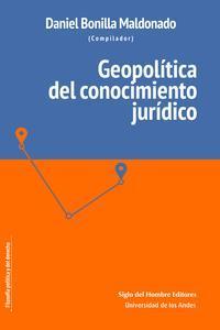 Libro GEOPOLÍTICA DEL CONOCIMIENTO JURÍDICO