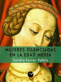 Libro MUJERES SILENCIADAS EN LA EDAD MEDIA