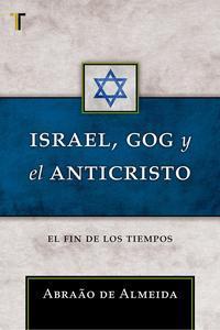 Libro ISRAEL, GOG Y EL ANTICRISTO