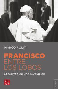 Libro FRANCISCO ENTRE LOBOS