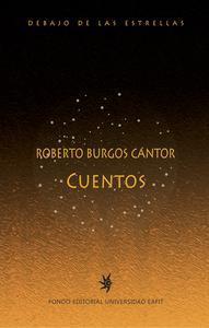 Libro ROBERTO BURGOS CANTOR. CUENTOS