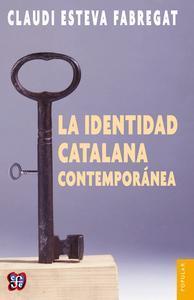 Libro LA IDENTIDAD CATALANA CONTEMPORÁNEA