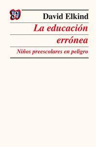 Libro LA EDUCACIÓN ERRÓNEA