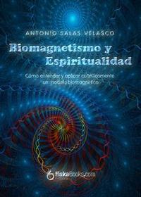 Libro BIOMAGNETISMO Y ESPIRITUALIDAD