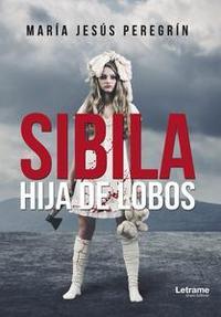 Libro SIBILA, HIJA DE LOBOS
