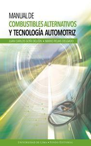 Libro MANUAL DE COMBUSTIBLES ALTERNATIVOS Y TECNOLOGÍA AUTOMOTRIZ