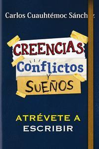 Libro CONFLICTOS, CREENCIAS Y SUEÑOS