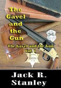 Libro THE GAVEL AND THE GUN