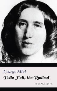 Libro FELIX HOLT, THE RADICAL