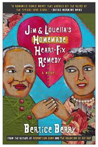 Libro JIM AND LOUELLA'S HOMEMADE HEART-FIX REMEDY