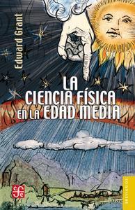 Libro LA CIENCIA FÍSICA EN LA EDAD MEDIA