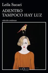 Libro ADENTRO TAMPOCO HAY LUZ