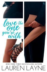 Libro LOVE THE ONE YOU'RE WITH