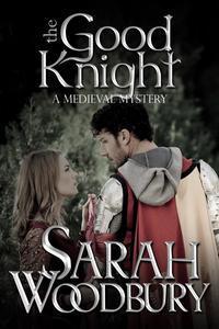Libro THE GOOD KNIGHT (A GARETH & GWEN MEDIEVAL MYSTERY)
