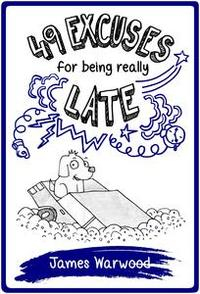 Libro 49 EXCUSES FOR BEING REALLY LATE
