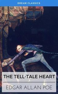 Libro THE TELL-TALE HEART (DREAM CLASSICS)