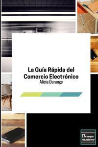 Libro LA GUÍA RÁPIDA DEL COMERCIO ELECTRÓNICO