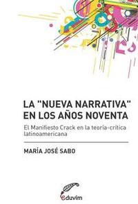 """Libro LA """"NUEVA NARRATIVA"""" EN LOS AÑOS NOVENTA"""