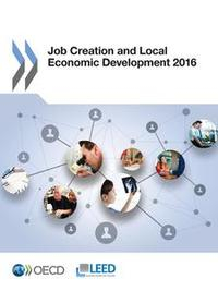 Libro JOB CREATION AND LOCAL ECONOMIC DEVELOPMENT 2016
