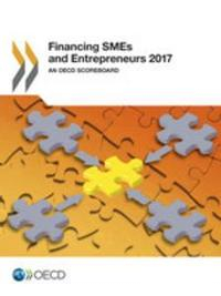 Libro FINANCING SMES AND ENTREPRENEURS 2017: AN OECD SCOREBOARD