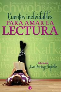 Libro CUENTOS INOLVIDABLES PARA AMAR LA LECTURA