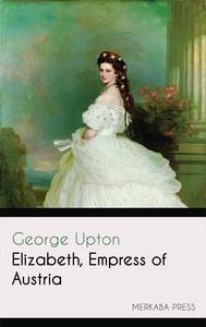 Libro ELIZABETH EMPRESS OF AUSTRIA