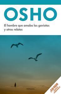 Libro EL HOMBRE QUE AMABA LAS GAVIOTAS Y OTROS RELATOS