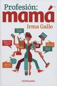 Libro PROFESIÓN: MAMÁ