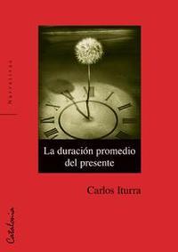 Libro LA DURACIÓN PROMEDIO DEL PRESENTE